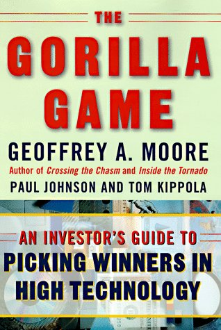 9780887308871: The Gorilla Game: An Investor's Guide to Picking Winners in High Technology