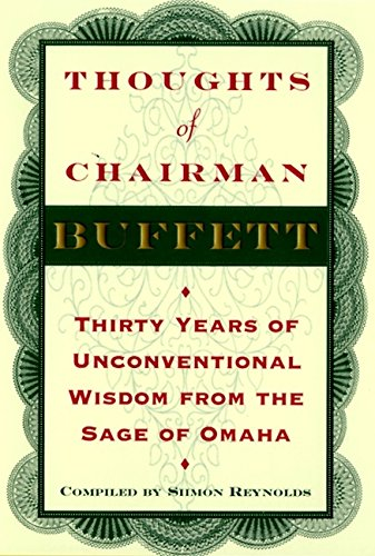 9780887308901: Thoughts of Chairman Buffett: Thirty Years of Unconventional Wisdom from the Sage of Omaha