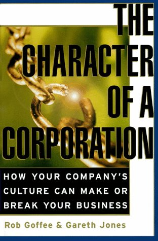 9780887309021: Character of a Corporation: How Your Company's Culture Can Make or Break Your Business