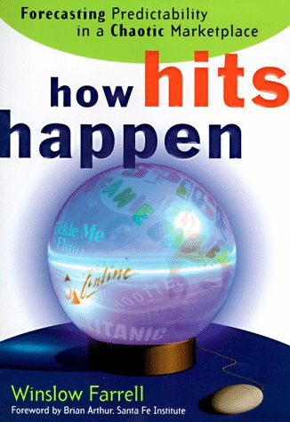 9780887309076: How Hits Happen: Forecasting Predictability in a Chaotic Marketplace
