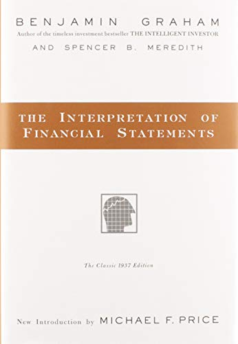 9780887309137: The Interpretation of Financial Statements: The Classic 1937 Edition