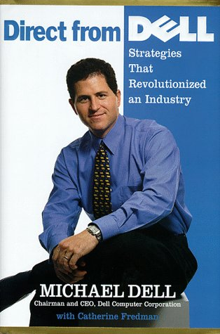 9780887309144: Direct from Dell: Strategies That Revolutionized an Industry