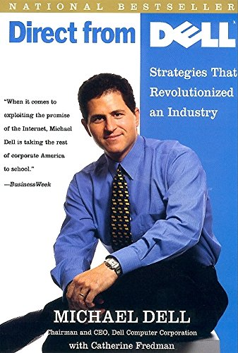 9780887309151: Direct from Dell: Strategies That Revolutionized and Industry