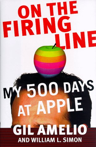 9780887309182: On the Firing Line: My 500 Days at Apple