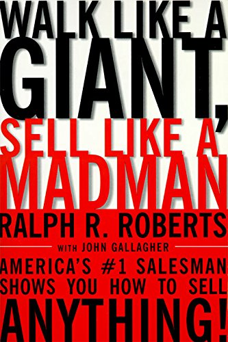 9780887309304: Walk Like a Giant, Sell Like a Madman: America's #1 Salesman Shows You How to Sell Anything