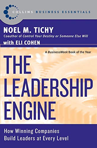 Leadership engine. how winning companies build leaders at every level