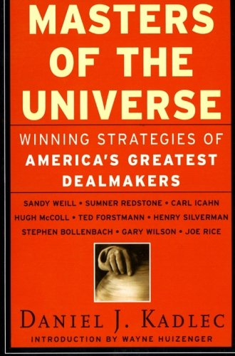 9780887309328: Masters of the Universe: Winning Strategies of America's Greatest Dealmakers