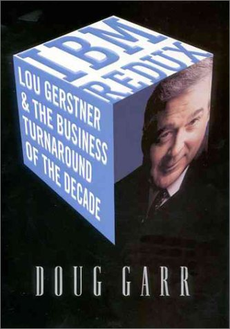 9780887309434: IBM Redux: Lou Gerstner and the Business Turnaround of the Decade