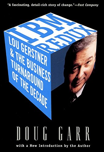 9780887309441: IBM Redux: Lou Gerstner and the Business Turnaround of the Decade