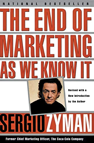 9780887309830: The End of Marketing as We Know It
