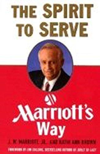 9780887309915: The Spirit to Serve Marriot's Way
