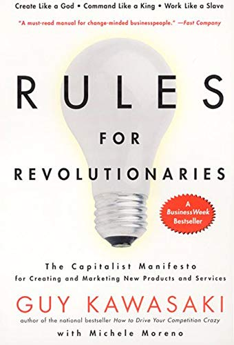9780887309953: Rules for Revolutionaries: The Capitalist Manifesto for Creating and Marketing New Products and Services
