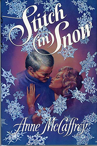 9780887330018: STITCH IN SNOW. An Adult Make-Believe Tale.