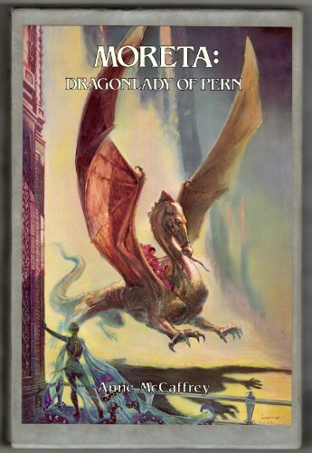 9780887330032: Moreta: Dragonlady of Pern (Signed First Edition)