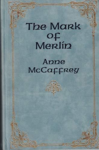 The Mark of Merlin: McCaffrey, Anne