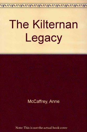 The Kilternan Legacy (0887330509) by Anne McCaffrey