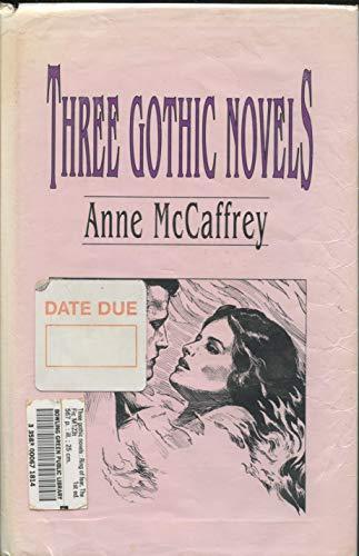 9780887330650: Three Gothic Novels: Ring of Fear, the Mark of Merlin, the Kilternan Legacy