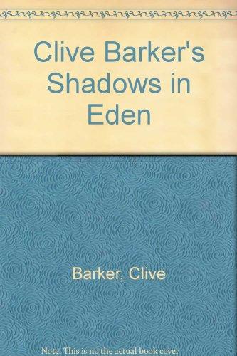 9780887330742: Clive Barker's Shadows in Eden