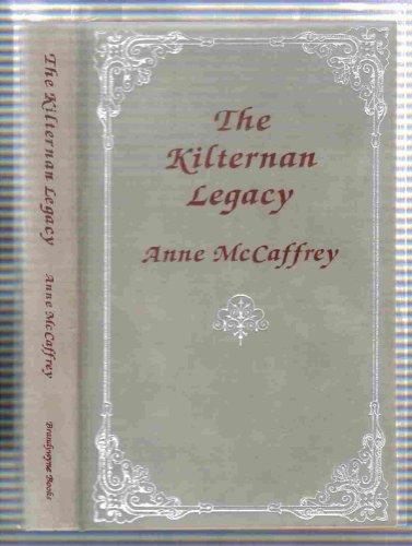 The Kilternan Legacy: McCaffrey, Anne