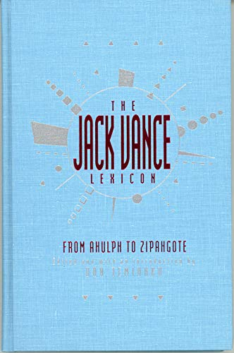 9780887331190: The Jack Vance Lexicon: From Ahulph to Zipangote- The Coined Words of Jack Vance