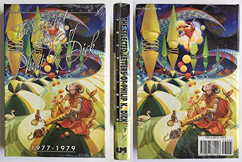 9780887331206: 005: Selected Letters of Philip K. Dick, 1977-1979