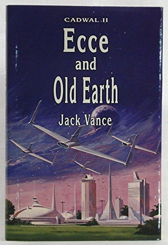 9780887331275: Ecce and Old Earth (Cadwal Chronicles, Book 2)