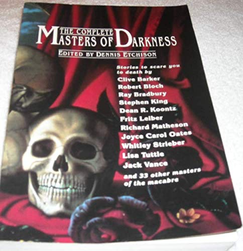 The Complete Masters of Darkness: Etchison, Dennis