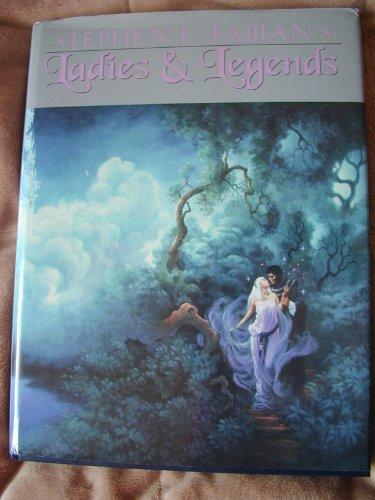 Stephen E. Fabian's Ladies and Legends: Fabian, Stephen E.