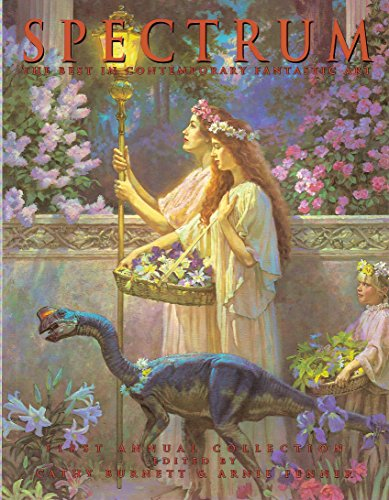 9780887331886: Spectrum: The First Annual Collection of the Best in Contemporary Fantasic Art (SPECTRUM (UNDERWOOD BOOKS))