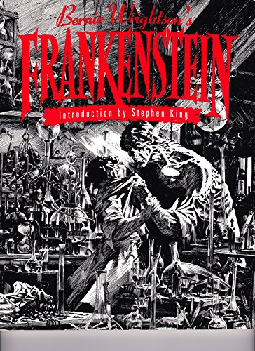 9780887331930: Bernie Wrightson's Frankenstein: Or the Modern Prometheus