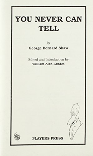 You Never Can Tell: Shaw, Bernard; Landes, William-Alan