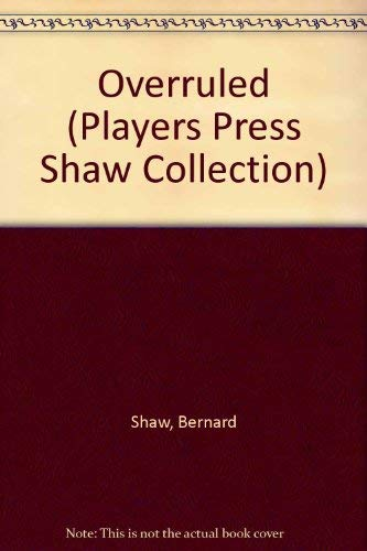 9780887342486: Overruled (Players Press Shaw Collection)
