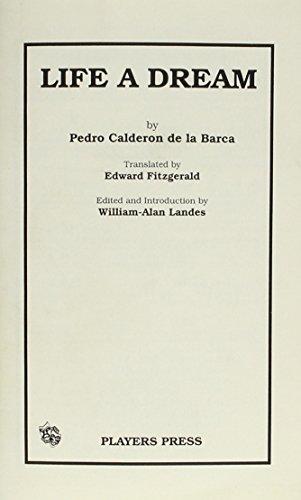 Life a Dream: Calderon de la