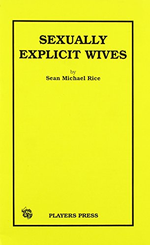 Sexually Explicit Housewives: Sean Michael Rice