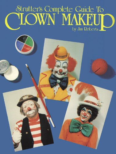 9780887346071: Strutters Complete Guide to Clown Makeup