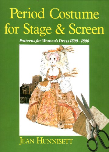 9780887346101: Period Costume for Stage & Screen: Patterns for Women's Dress 1500-1800