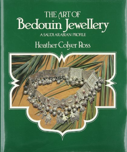 9780887346415: The Art of Bedouin Jewellery: A Saudi Arabian Profile