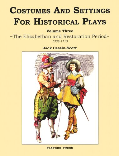 9780887349539: Costumes and Settings for Historical Plays: Elizabeth and Restoration Period