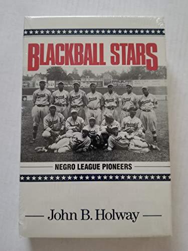 Blackball Stars : Blackball Stars: Holway, John