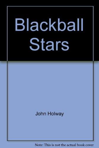 9780887360954: Blackball Stars