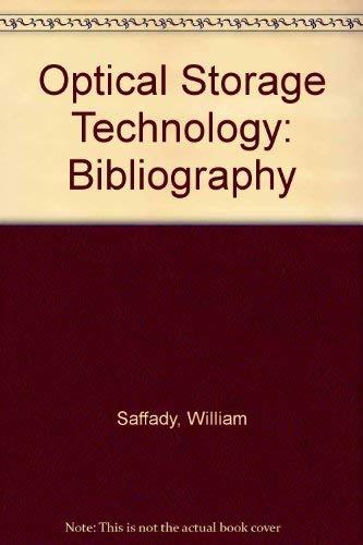 9780887362316: Optical Storage Technology: A Bibliography