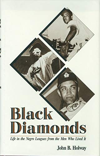 9780887363344: Black Diamonds: Life in the Negro Leagues from the Men Who Lived It