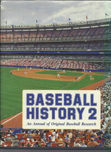 Baseball History 2: An Annual of Original Baseball Research