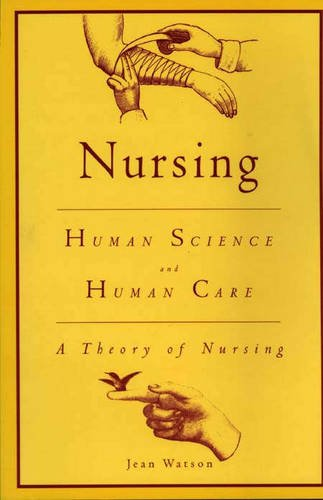 9780887374173: Nursing: Human Science and Human Care - A Theory of Nursing