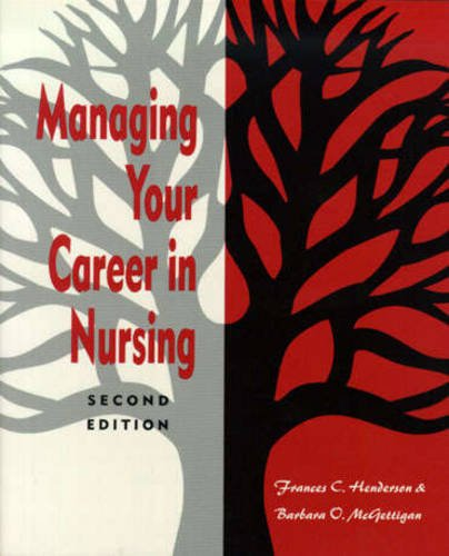 9780887376290: Managing Your Career in Nursing (NATIONAL LEAGUE FOR NURSING SERIES (ALL NLN TITLES))