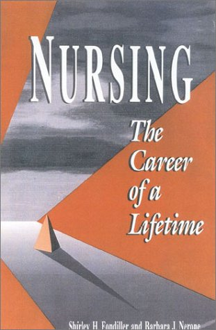 9780887376559: Nursing: The Career of a Lifetime