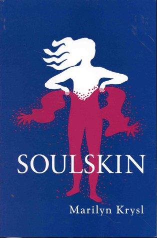 9780887376757: Soulskin (NATIONAL LEAGUE FOR NURSING SERIES (ALL NLN TITLES))