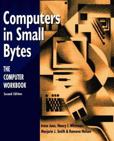 Computers In Small Bytes: Nancy I. Whitman,