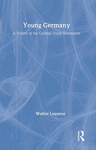 9780887380020: Young Germany: A History of the German Youth Movement