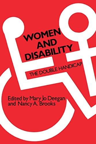 9780887380174: Women and Disability: The Double Handicap